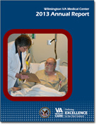 Cover of Wilmington VA Medical Center 2013 Annual Report
