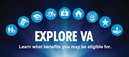 Explore VA. Learn what benefits you may be eligible for.